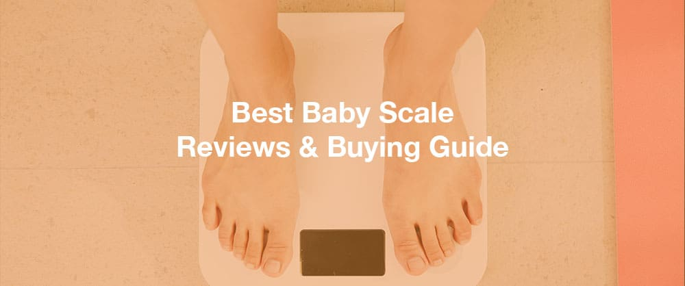 best-baby-scale-reviews-buying-guide