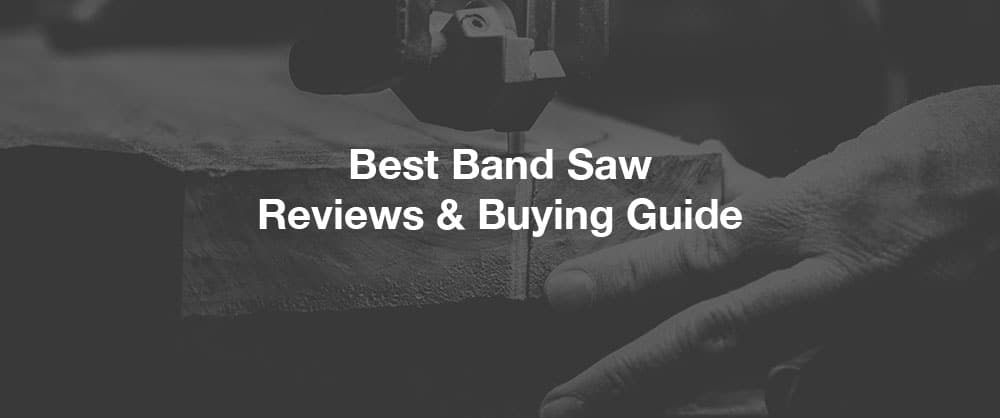 best-band-saw-top-10-reviews