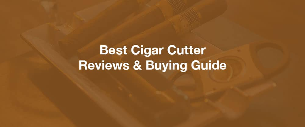 best-cigar-cutter-review-buying-guide