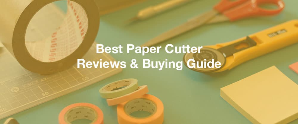 best-paper-cutter-reviews-buying-guide