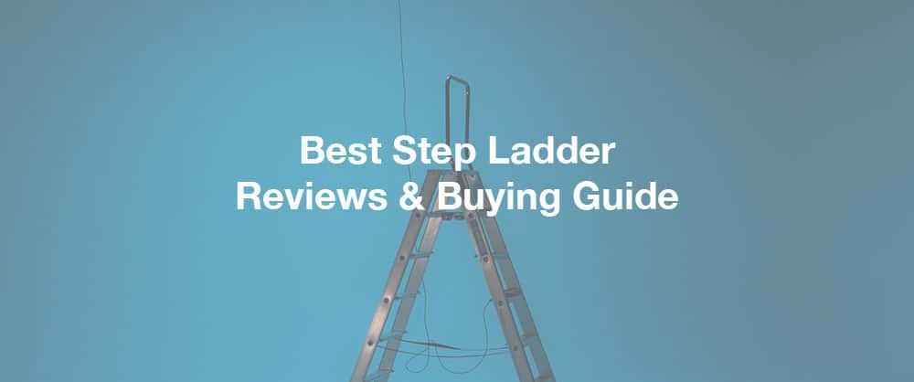 best-step-ladder-top-10-reviews