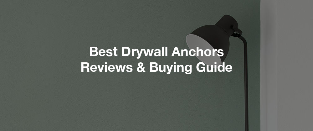 best-drywall-anchors-available-online