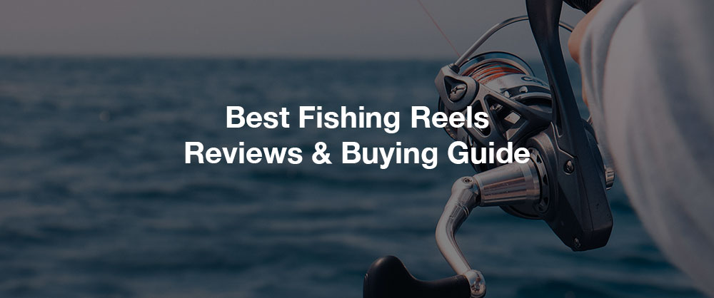 best-fishing-reels-top-10-online