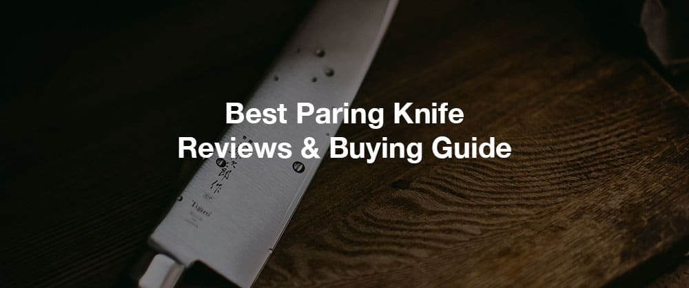 best-paring-knife-reviews-buying-guide