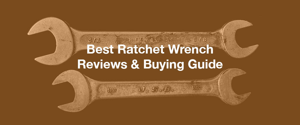 best-ratchet-wrench-top-10-in-2020