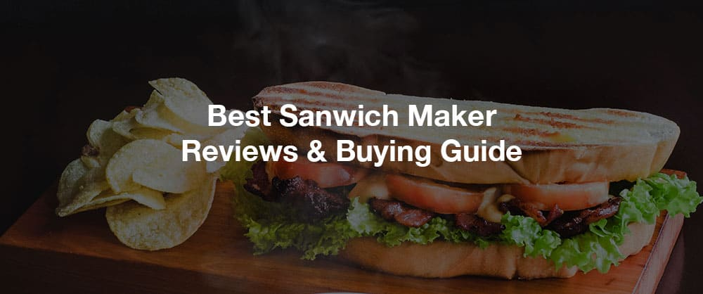 best-sandwich-maker-reviews-guide