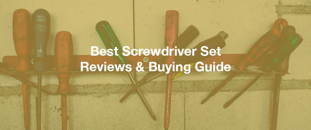 best-screwdriver-set-top-10-available